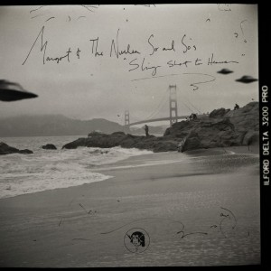 Sling Shot to Heaven - Margot and the Nuclear So and So's